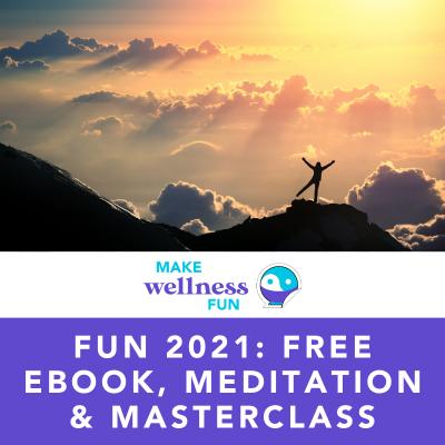 Fun 2021: Free eBook, Meditation & Masterclass