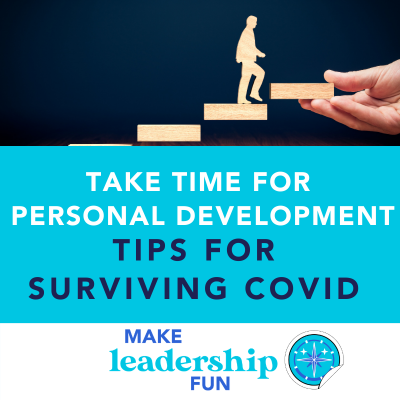 Take Time for Professional Development: Tips on Surviving COVID