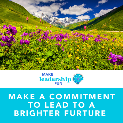 Make a Commitment to a Brighter Future
