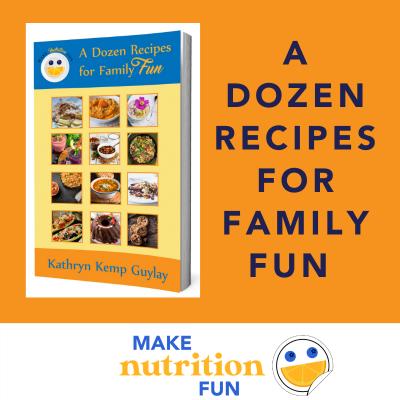 A Dozen Recipes for Family Holiday Fun