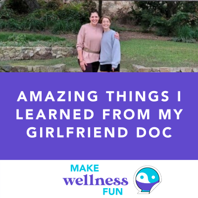 """Amazing Things I Learned from My """"Girlfriend Doctor"""" Dr. Anna Cabeca"""