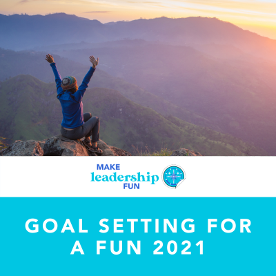3 Amazing Resources on Goal Setting for a Fun 2021