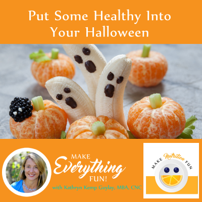 Put Some Healthy Into Your Halloween
