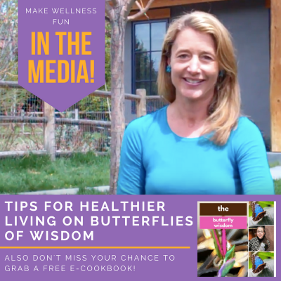 Tips for Healthier Living Shared on Butterflies of Wisdom