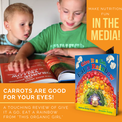 Carrots are Good For Your Eyes! (Give It a Go, Eat a Rainbow Review)