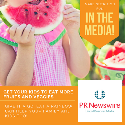 Eat a Rainbow to Make Nutrition Fun (Article in PR Newswire)