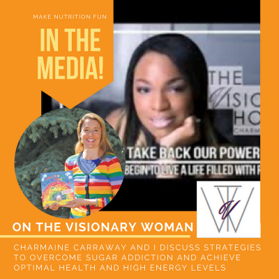 Reclaim Your Health and Energy (Interview on The Visionary Woman)