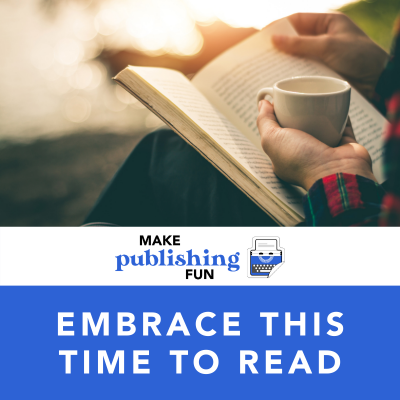 Embrace this Time to Read