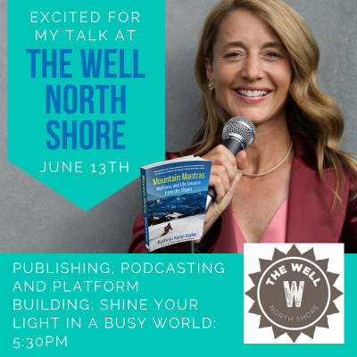 Join Me at The Well North Shore (Chicago) on June 13th