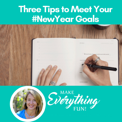 Three Tips to Meet Your New Year's Goals